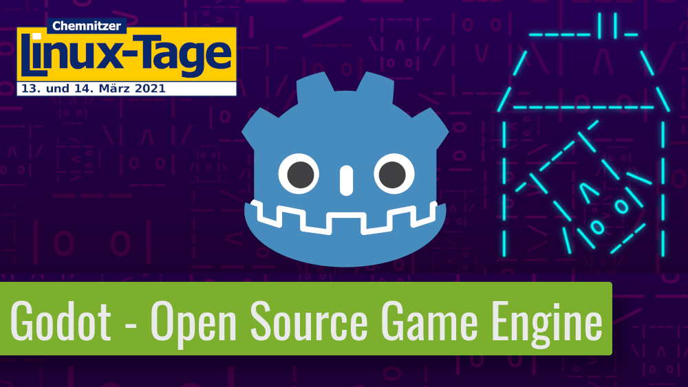 Godot – Die Open Source Game Engine vorgestellt #CLT2021​