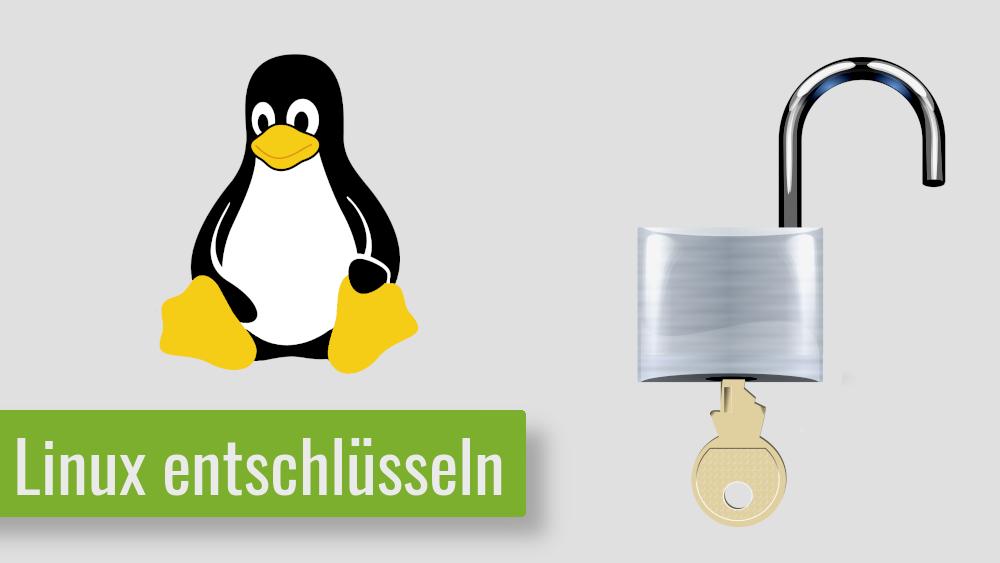 Linux Partitionen oder Persönliche Ordner entschlüsseln (LUKS/ecryptfs)