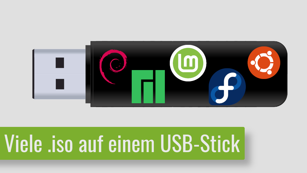 MEHRERE .iso Dateien auf EINEM USB-Stick – Ja, das geht!