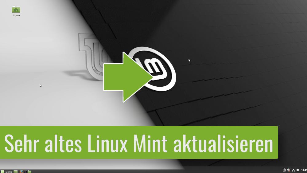 Pflicht-Video für Linux Mint 17/18 Nutzer – Sehr altes Linux Mint aktualisieren – Anfänger